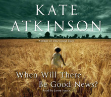 When Will There be Good News? av Kate Atkinson (Lydbok-CD)