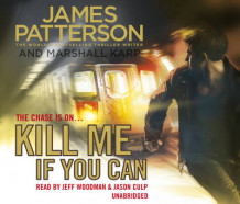 Kill Me If You Can av James Patterson (Lydbok-CD)
