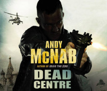 Dead Centre av Andy McNab (Lydbok-CD)