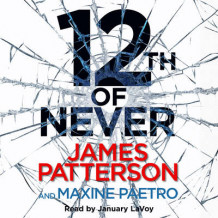 12th of Never av James Patterson (Lydbok-CD)