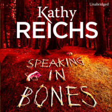 Speaking in Bones av Kathy Reichs (Lydbok-CD)