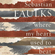 Where My Heart Used to Beat av Sebastian Faulks (Lydbok-CD)