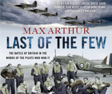 Last of the Few av Max Arthur (Lydbok-CD)
