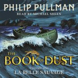 Omslag - La Belle Sauvage: The Book of Dust Volume One