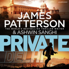 Private Delhi av James Patterson og Ashwin Sanghi (Lydbok-CD)