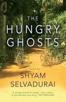 The Hungry Ghosts av Shyam Selvadurai (Heftet)