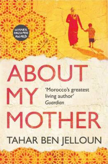 About My Mother av Tahar Ben Jelloun (Heftet)