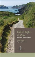 Public Rights of Way and Access to Land av Angela Sydenham (Heftet)