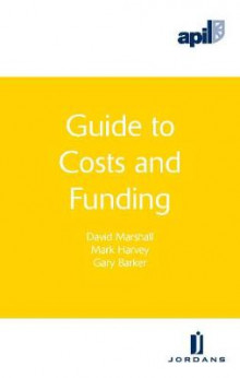 APIL Guide to Costs and Funding av Barker, Harvey og Marshall (Heftet)