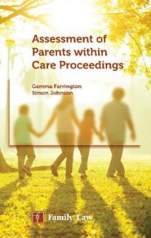 Assessment of Parents within Care Proceedings av Gemma Farrington og Simon Johnson (Heftet)