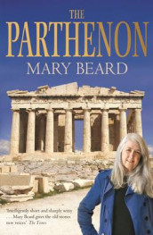 The Parthenon av Mary Beard (Heftet)