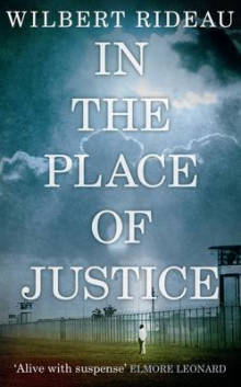 In the Place of Justice av Wilbert Rideau (Heftet)