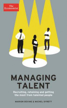 The Economist: Managing Talent av Marion Devine og Michel Syrett (Heftet)