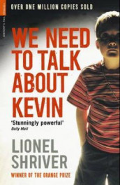 We need to talk about Kevin av Lionel Shriver (Heftet)