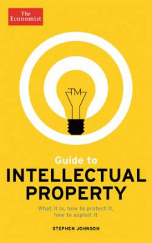The Economist Guide to Intellectual Property av Stephen Johnson (Heftet)