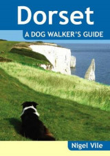 Omslag - Dorset a Dog Walker's Guide
