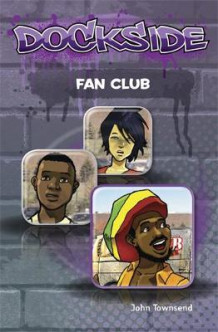 Dockside: Fan Club (Stage 1 Book 14) av John Townsend (Heftet)