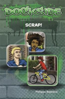 Dockside: Scrap!: Stage 2 Book 8 av Philippa Bateman (Heftet)