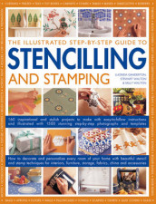 The Illustrated Step-by-step Guide to Stencilling and Stamping av Lucinda Ganderton, Sally Walton og Stewart Walton (Heftet)