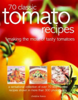 Omslag - 70 Classic Tomato Recipes