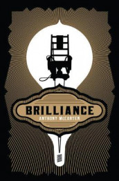 Brilliance av Anthony McCarten (Heftet)