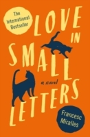 Love in Small Letters av Francesc Miralles (Heftet)