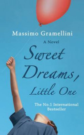 Sweet Dreams, Little One av Massimo Gramellini (Heftet)