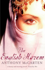 The English Harem av Anthony McCarten (Heftet)