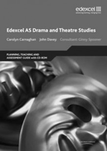 Edexcel AS Drama and Theatre Studies Planning, Teaching and Assessment Guide av Alan Evans, Alan Perks, Carolyn Carnaghan, John Davey og Stephen Lewis (Blandet mediaprodukt)