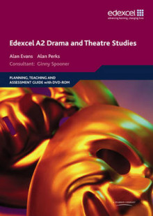Edexcel A2 Drama and Theatre Studies Planning, Teaching and Assessment Guide av Alan Perks og Alan Evans (Blandet mediaprodukt)