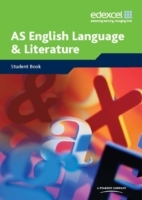 Edexcel AS English Language and Literature: Student Book av Val Bissell, Mary Jay og Mike Royston (Heftet)