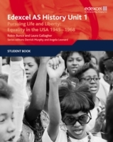 Edexcel GCE History AS Unit 1 D5 Pursuing Life and Liberty: Equality in the USA, 1945-68: 1 av Robin Bunce og Laura Gallagher (Heftet)