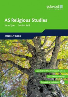 Edexcel AS Religious Studies: Student Book av Sarah K. Tyler, Gordon Reid, Jon Mayled, Dominique Messent, Gopinder Kaur og Jennifer Smith (Blandet mediaprodukt)
