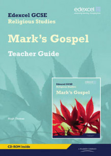 Edexcel GCSE Religious Studies Unit 16D: Marks Gospel Teacher Guide: Unit 16D av Christine Paul og Hugh Thomas (Blandet mediaprodukt)