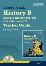 Omslag - Edexcel GCSE History B: Schools History Project - Life in Germany (2C) Teacher Guide