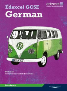 Edexcel GCSE German Foundation Student Book av Hariette Lanzer og Michael Wardle (Heftet)