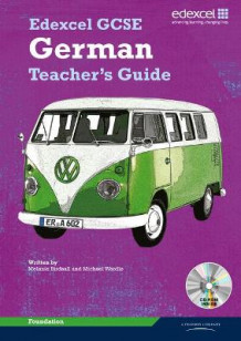 Edexcel GCSE German Foundation Teachers Guide av Harriette Lanzer og Michael Wardle (Blandet mediaprodukt)