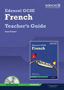 Edexcel GCSE French Foundation Teachers Guide and CDROM av Tracy Traynor (Blandet mediaprodukt)