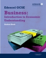Edexcel GCSE Business: Introduction to Economic Understanding av Jonathan Shields, Keith Hirst og Andrew Ashwin (Heftet)