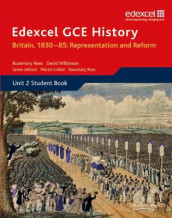Edexcel GCE History AS Unit 2 B1 Britain, 1830-85: Representation and Reform av Rosemary Rees og David Wilkinson (Heftet)
