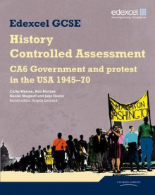 Edexcel GCSE History: CA6 Government and Protest in the USA 1945-70 Controlled Assessment Student Book av Daniel Magnoff, Cathy Warren, Rob Bircher, David Wilkinson og Jane Shuter (Heftet)