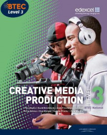 BTEC Level 3 National Creative Media Production Student Book av Paul Baylis, Natalie Procter, Andy Freedman, Ken Hall, Philip Holmes, David Brockbank, Dan Morgan og Pete Wardle (Heftet)