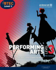 BTEC: National Performing Arts Student Book Level 3 av Sally Jewers, Carolyn Carnaghan og Paul Webster (Heftet)