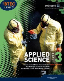 BTEC Level 3 National Applied Science Student Book av Frances Annets, Shirley Foale, Roy Llewellyn, Ismail Musa, Sue Hocking, Ellen Patrick, Joanna Sorensen, Tony Kelly og Lee Hudson (Heftet)