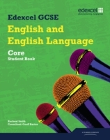 Edexcel GCSE English and English Language Core Student Book av Geoff Barton og Racheal Smith (Heftet)