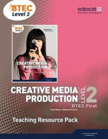 BTEC Level 2 First Creative Media Production Teaching Resource Pack av Paul Bayliss, Natalie Proctor, Andy Freedman, Ken Hall og Philip Holmes (Blandet mediaprodukt)
