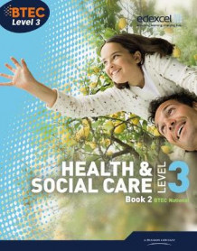 BTEC Level 3 National Health and Social Care: Student Book 2 av Marilyn Billingham, Hilary Talman, Stuart Mckie, David Herne og Marjorie Snaith (Heftet)