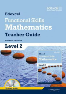 Edexcel Functional Skills Mathematics Level 2 Teacher Guide (Blandet mediaprodukt)