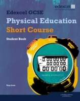 Edexcel GCSE Physical Education Short Course Student Book av Tony Scott (Heftet)