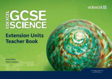 Edexcel GCSE Science: Extension Units Teacher Book av Mark Levesley, Penny Johnson, Miles Hudson, Susan Kearsey, Richard Grime, Nigel Saunders, Iain Brand, Peter Ellis, Steve Gray og Mary Jones (Spiral)